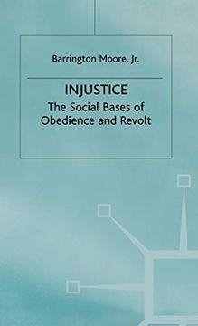 portada Injustice: The Social Bases of Obedience and Revolt (libro en Inglés)