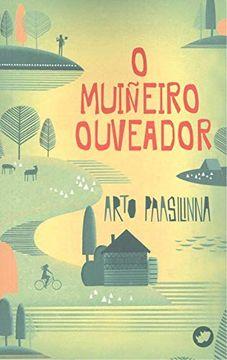 portada O Muiñeiro Ouveador (Nova) (libro en Gallego)