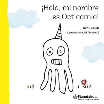 portada Hola, mi Nombre es Octicornio!