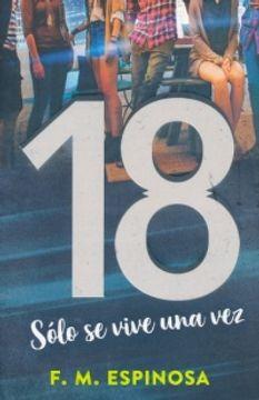 portada 18 SOLO SE VIVE UNA VEZ