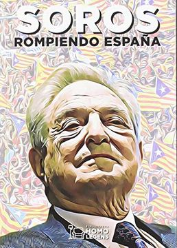portada Soros, Rompiendo España