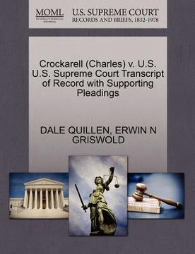 portada crockarell (charles) v. u.s. u.s. supreme court transcript of record with supporting pleadings