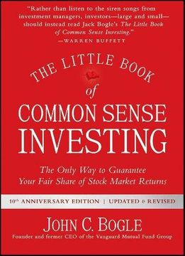 portada The Little Book of Common Sense Investing: The Only Way to Guarantee Your Fair Share of Stock Market Returns (Little Books. Big Profits)