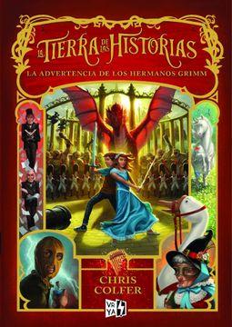 portada La Tierra de las Historias 3. Las Advertencia de los Hermanos Grimm