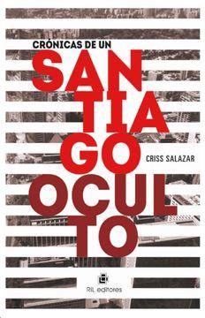 portada Crónicas de un Santiago Oculto
