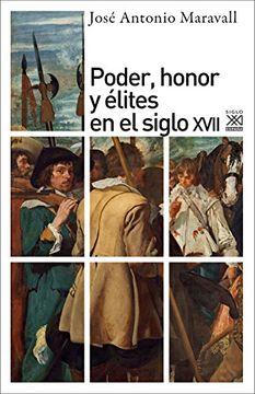 portada Poder, Honor y Elites en el Siglo Xvii