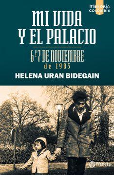 portada Mi Vida y el Palacio: 6 y 7 de Noviembre de 1985