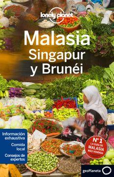 portada Lonely Planet Malasia, Singapur y Brunei /Lonely Planet Malaysia, Singapore and Brunei