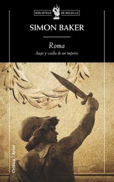 portada Roma: Auge y Caída de un Imperio (Biblioteca de Bolsillo)