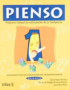 portada 1: Pienso / i Think: Programa Integral de Estimulacion de la Inteligencia / Comprehensive Programs of Intelligence Stimulation (Spanish Edition)