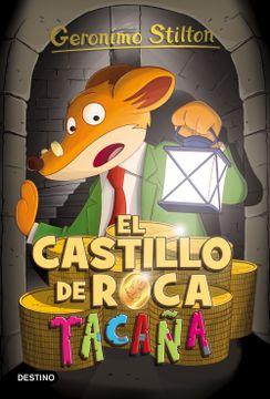 portada Geronimo Stilton 4. El Castillo de Roca Tacaña