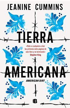 portada Tierra Americana: American Dirt (Ediciones b)