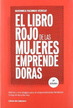 portada El Libro Rojo de las Mujeres Emprendedoras: Alertas y Estrategias Para el Emprendimiento Femenino