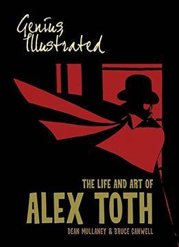 portada Genius, Illustrated: The Life and art of Alex Toth (libro en Inglés)