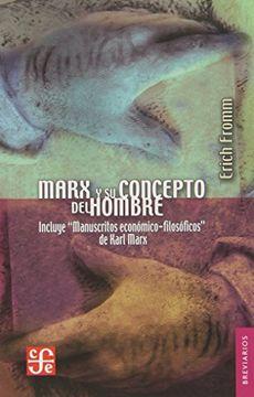 portada Marx y su Concepto del Hombre