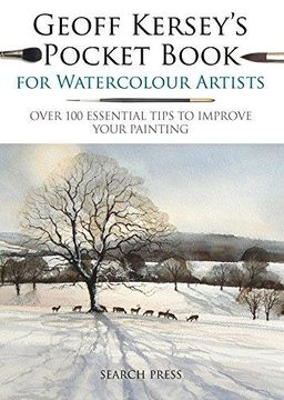 portada Geoff Kersey's Pocket Book for Watercolour Artists: Over 100 Essential Tips to Improve Your Painting (Watercolour Artists' Pocket Books) (libro en Inglés)