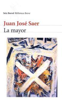portada La Mayor (Seix Barral Biblioteca Breve)