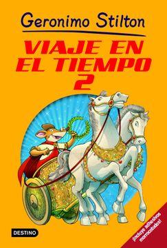 portada Stilton: Viaje en el Tiempo 2 (Geronimo Stilton)