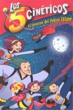 portada El retorno del Doktor Eklipse (Los Cinco Cinéticos núm. 2) (LOS CINCO CINETICOS)