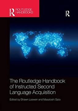 portada The Routledge Handbook of Instructed Second Language Acquisition (Routledge Handbooks in Applied Linguistics) (libro en Inglés)