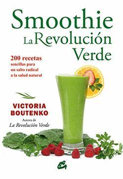 portada Smoothie. La Revolucion Verde