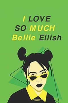 portada I Love so Much Bellie Eilish (libro en Inglés)