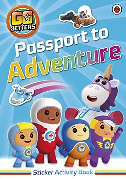 portada Go Jetters: Passport to Adventure! Sticker Activity Book