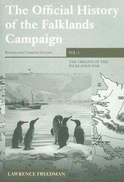 portada the official history of the falklands campaign, volume 1: the origins of the falklands war
