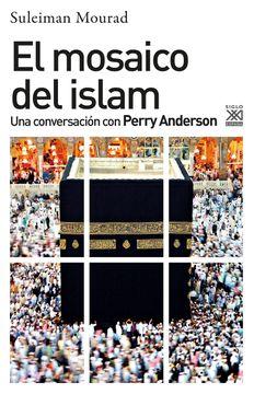 portada El Mosaico del Islam: Una Conversación con Perry Anderson (Ciencias Sociales)