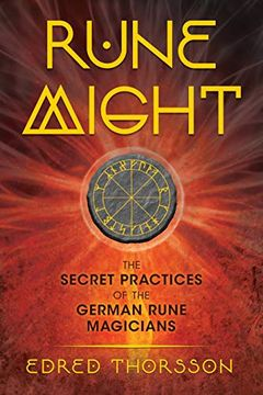 portada Rune Might: The Secret Practices of the German Rune Magicians (libro en inglés)