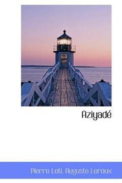 portada Aziyadé (Bibliolife Reproduction Series) (French Edition)