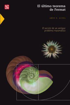 portada El Último Teorema de Fermat. El Secreto de un Antiguo Problema Matemático