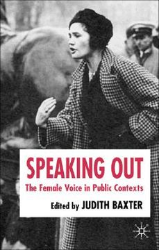 portada speaking out: the female voice in public contexts