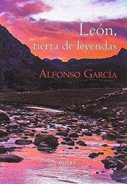 portada LEÓN, TIERRA DE LEYENDAS (CÚA)