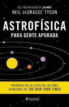 portada Astrofisica Para Gente Apurada
