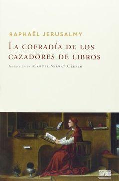 portada La Cofradía de los Cazadores de Libros