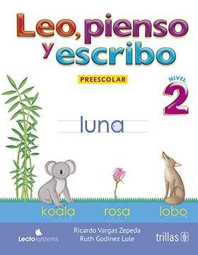 portada Leo, Pienso Y Escribo: Preescolar 2
