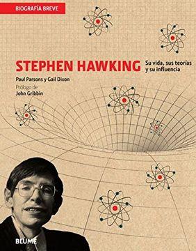 portada Stephen Hawking: Su Vida, sus Teorías y su Influencia