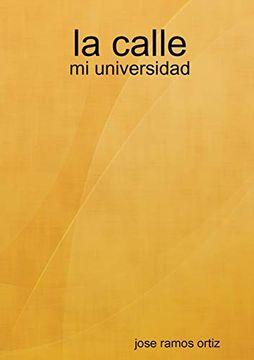 portada La Calle: Mi Universidad