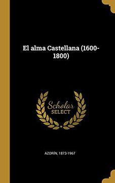 portada El Alma Castellana (1600-1800)
