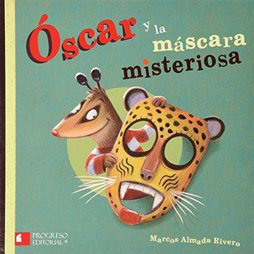 portada Óscar Y La Máscara Misteriosa / Oscar And The Mysterious Mask