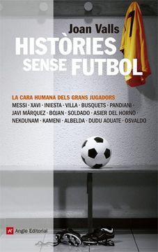 portada Històries sense futbol: La cara humana dels grans jugadors (Inspira)