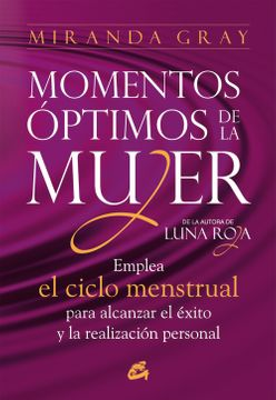 portada Momentos Óptimos de la Mujer: Emplea el Ciclo Menstrual Para Alcanzar el Éxito y la Realización Personal (Taller de la Hechicera)