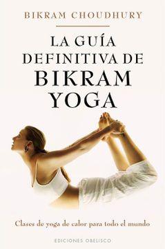 portada La Guia Definitiva de Bikram Yoga