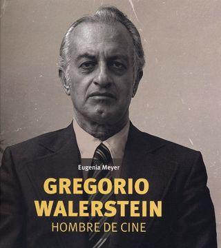 portada Gregorio Walerstein. Hombre de Cine