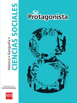 portada Ciencias Sociales 8º Básico (sé Protagonista) (Sm)