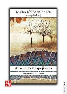 portada Ausencias y Espejismos. Francofonía Literaria