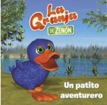 portada Un Patito Aventurero (la Granja de Zenon) (libro en Español, Formato, Páginas: Rústica, 24)