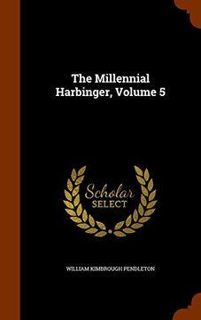 portada The Millennial Harbinger, Volume 5