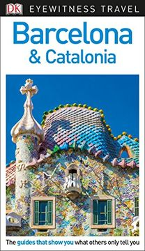 portada Dk Eyewitness Travel Guide Barcelona & Catalonia (libro en Inglés)